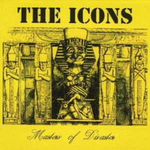 The Icons Masters of Disaster