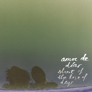 Amor de Dias Street of the Love of Days