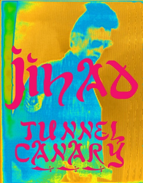 Tunnel Canary - Jihad / Live At The ECCA 1980