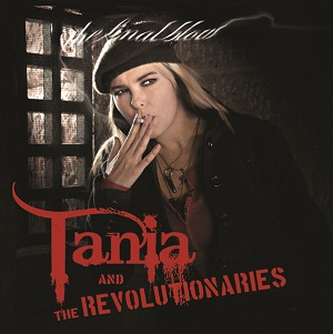 Tania and the Revolutionaries The Final Blow Kicking and Screaming
