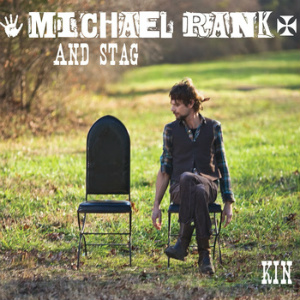 Michael Rank and Stag - Kin