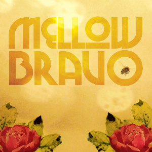 Mellow Bravo self-titled
