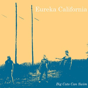 Eureka California Big Cats Can Swim HHBTM