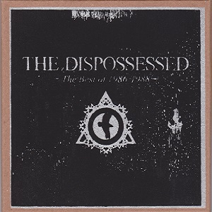 The Dispossessed The Best of 1986-1988 Lost Grave