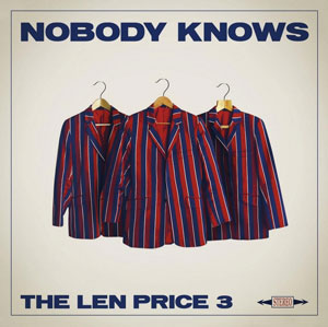 Len Price 3, Nobody Knows