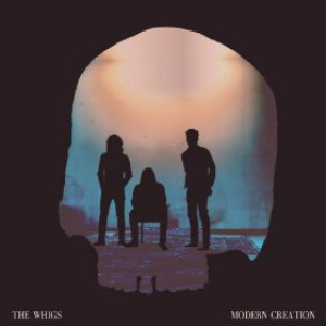 The Whigs Modern Creation
