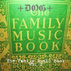 +DOG+ The Family Music Book Vol 2 Love Earth Music
