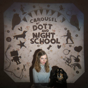 """Dott and Night School Carousel 12"""" on Graveface Records"""