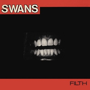 Swans Filth Young God