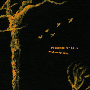 "Wishawaytoday 7"" by Presents for Sally"