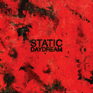 Cover of the debut album from Static Daydream.
