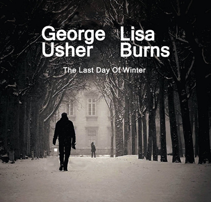 George Usher and Lisa Burns, The Last Day Of Winter