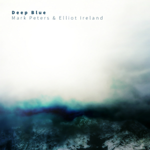 Album art for Deep Blue by Mark Peters and Elliot Ireland.
