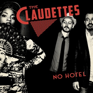 The Claudettes No Hotel Yellow Dog