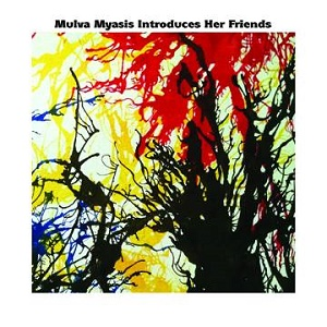 Mulva Myasis Introduces Her Friends Love Earth Music