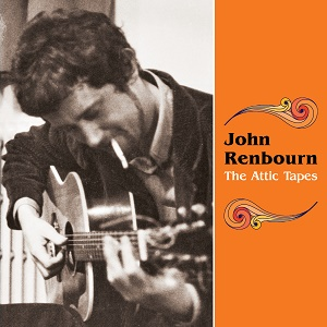 John Renbourn The Attic Tapes Riverboat World Music Network