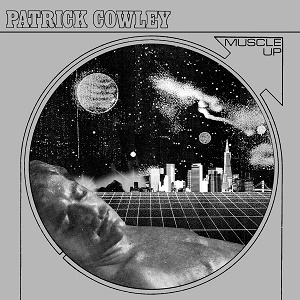 Patrick Cowley Muscle Up Dark Entries Honey Soundsystem