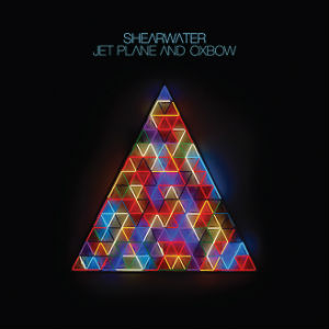 Album cover for Shearwater's album, Jet Plane and Oxbow