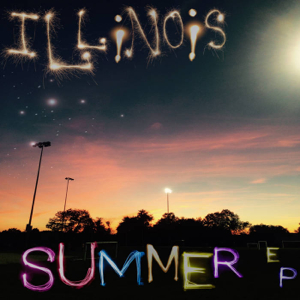 Illinois - Summer EP