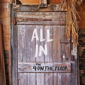 The 4onthefloor - All In
