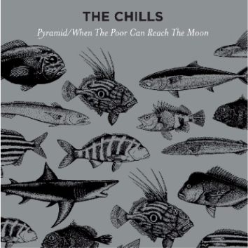 Album cover for The Chills Pyramid/When The Poor Can Reach The Moon