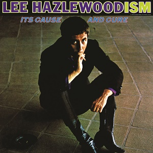 Lee Hazlewood Hazlewoodism It's Cause and Cure Light in the Attic