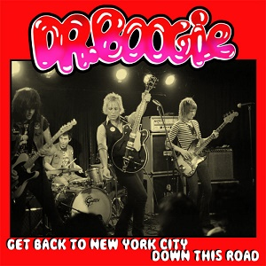 Dr Boogie Get Back to New York City Down This Road White Zoo