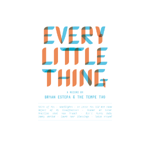Album cover for Every Little Thing by Bryan Estepa