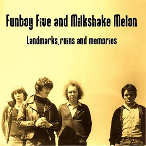 Funboy Five Milkshake Melon Landmarks Ruins and Memories Ave Phoenix