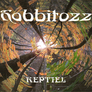 Reptiel - Hobbitozz…A Land That Never Was