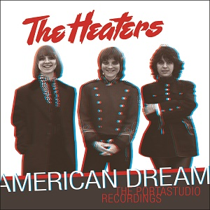 Heaters American Dream Portastudio Recordings Omnivore
