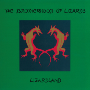 Cover art for Lizardland from The Brotherhood of Lizards.