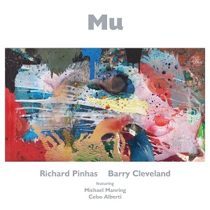 Richard Pinhas Barry Cleveland Michael Manring Celso Alberti Mu Cuneiform