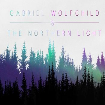 Gabriel Wolfchild and the Northern Light