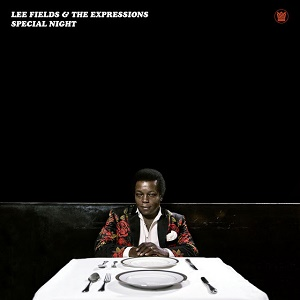 Lee Fields & the Expressions Special Night Big Crown
