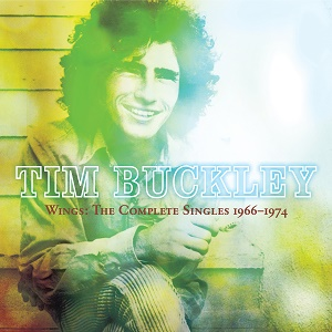 Tim Buckley Wings The Complete Singles 1966-1974 Omnivore