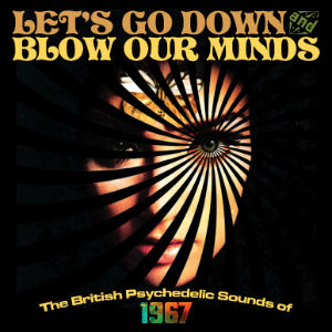 Cover for Let's Go Down and Blow Our Minds.