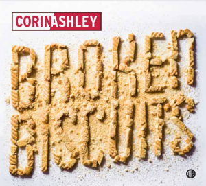 Broken Biscuits by Corin Ashley