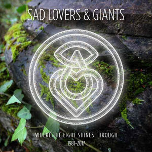 Cover art for When the Light Shines Through by Sad Lovers and Giants.