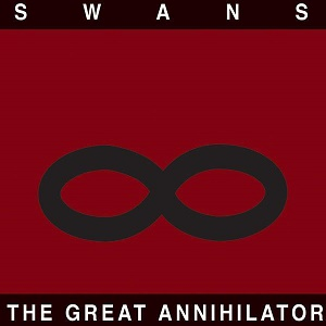 Swans The Great Annihilator Drainland Young God