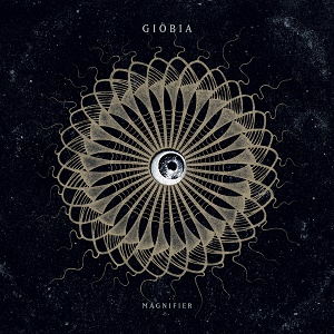 Giöbia Magnifier Heavy Psych Sounds