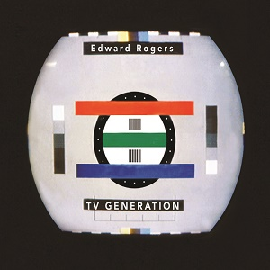 Edward Rogers TV Generation Zip