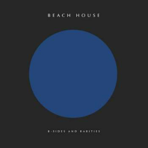 Album cover for B-Sides and Rarities from Beach House.