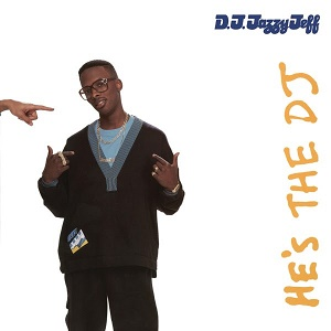 DJ Jazzy Jeff & the Fresh Prince He's the DJ I'm the Rapper Real Gone