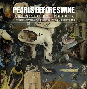Album art for One Nation Underground by Pearls Before Swine.