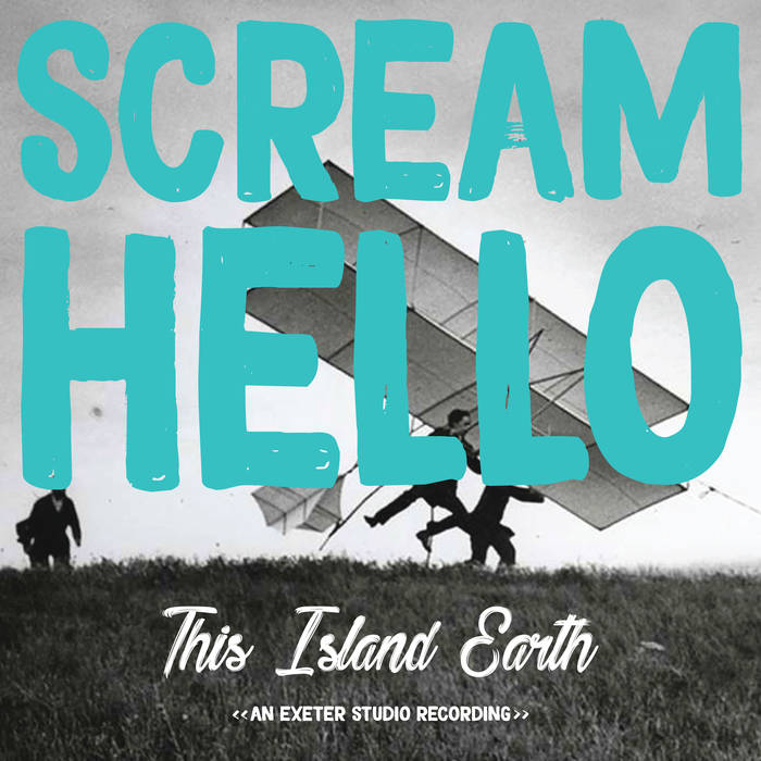 Scream Hello Island Earth