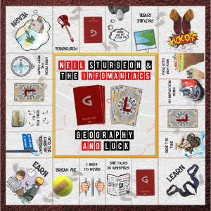 Geography and Luck by Neil Sturgeon and the Infomaniacs