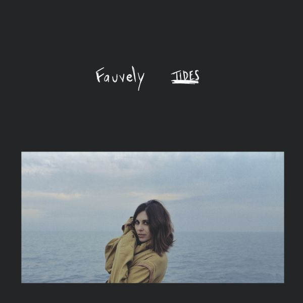 Fauvely - Tides