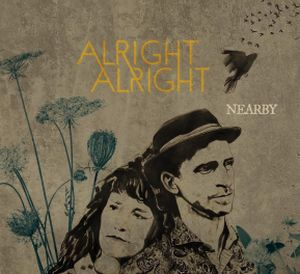 Alright Alright - Nearby album cover
