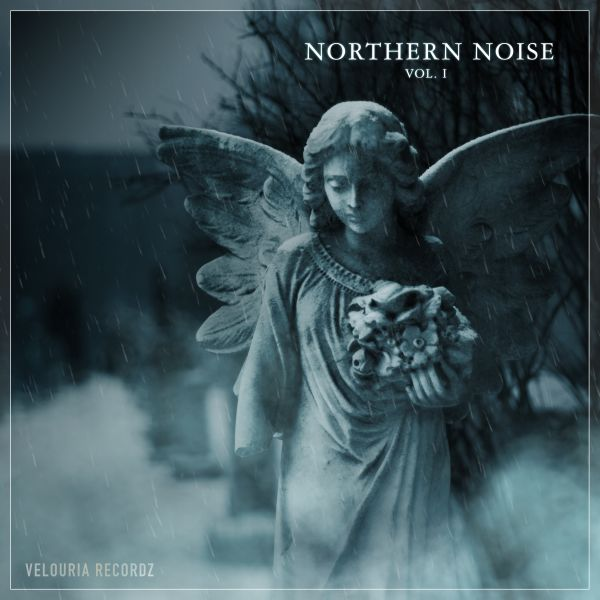 Northern Noise Vol. I - Velouria Recordz